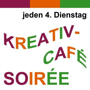 Kreativ-Café Soirée